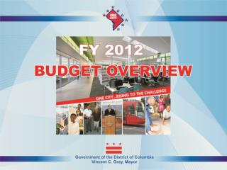 FY 2012 BUDGET OVERVIEW