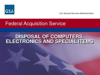 DISPOSAL OF COMPUTERS, ELECTRONICS AND SPECIAL ITEMS