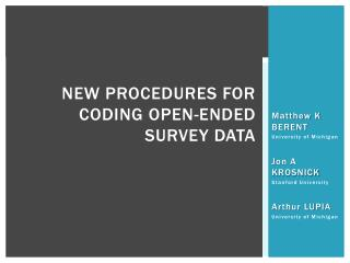 NEW PROCEDURES FOR CODING OPEN-ENDED SURVEY DATA