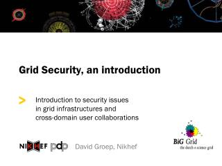 Grid Security, an introduction