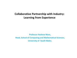 Collaborative Partnership with Industry:  Learning from Experience