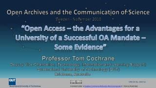 """Open Access – the Advantages for a University of a Successful OA Mandate – Some Evidence"""