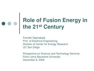 Role of Fusion Energy in the 21 st  Century