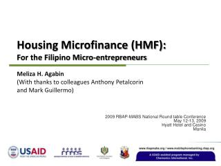 Housing Microfinance (HMF): For the Filipino Micro-entrepreneurs