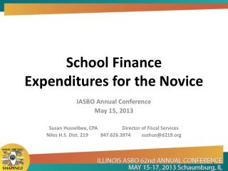 School Finance   Expenditures for the Novice