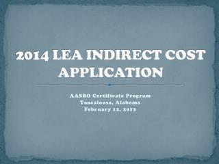 2014 LEA INDIRECT COST APPLICATION