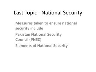 Last Topic - National Security