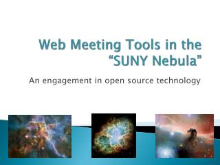 "Web Meeting Tools in the ""SUNY Nebula"""