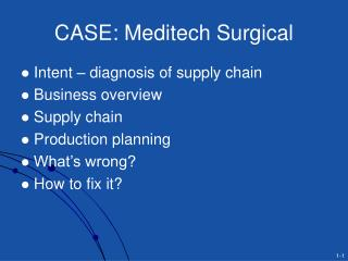case: meditech surgical