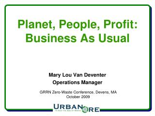 Planet, People, Profit:  Business As Usual