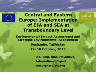 Central  and Eastern Europe: Implementation  of  EIA and SEA at  Transboundary Level