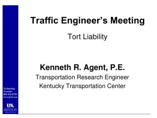 Traffic  Engineer's Meeting Tort  Liability