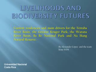 Livelihoods and Biodiversity Futures