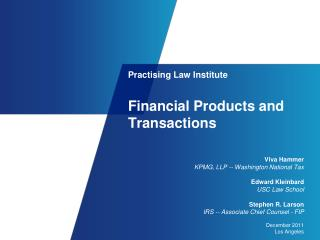 Practising  Law  Institute Financial Products and Transactions