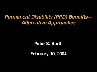 permanent disability ppd benefits alternative approaches