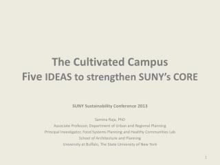 The Cultivated Campus Five  IDEAS to strengthen SUNY's CORE