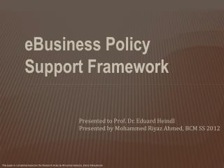 eBusiness Policy  Support Framework