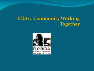 CRAs:  Community Working Together