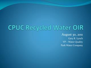 CPUC Recycled Water OIR