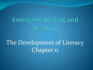 Emergent Writing and Reading