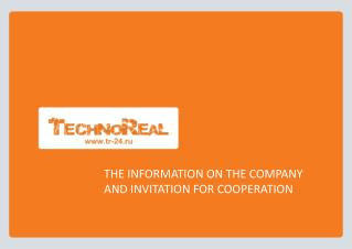 THE INFORMATION ON THE COMPANY AND INVITATION FOR COOPERATION