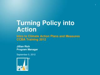 Turning Policy into Action