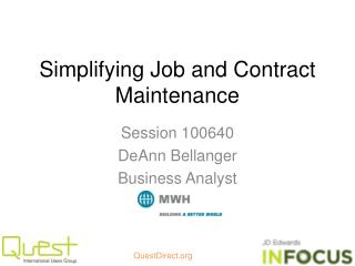 Simplifying Job and Contract Maintenance