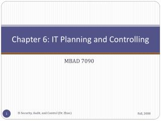Chapter 6: IT Planning and Controlling