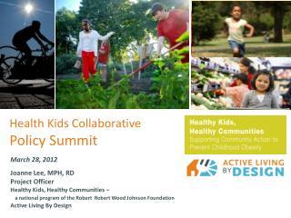 Health Kids Collaborative Policy Summit