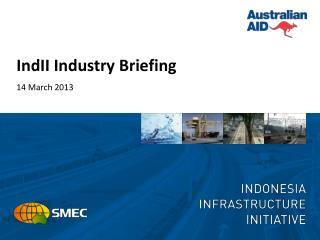 IndII Industry Briefing