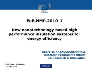 EeB.NMP.2010-1  New nanotechnology based high performance insulation systems for energy efficiency