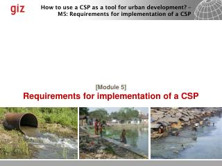 [ Module 5] Requirements for implementation of a CSP