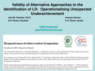 validity of alternative approaches to the identification of ld:  operationalizing unexpected underachievement