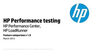 HP Performance testing HP Performance Center, HP LoadRunner