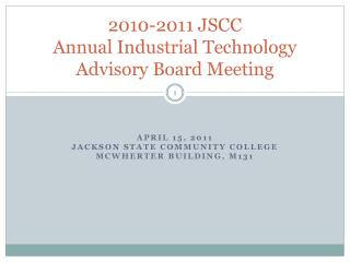 2010-2011 JSCC Annual Industrial Technology Advisory Board Meeting