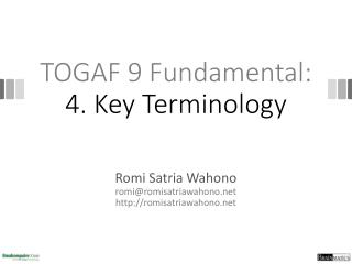 TOGAF 9  Fundamental: 4. Key Terminology