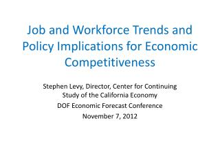 Job and Workforce Trends and Policy Implications for Economic Competitiveness