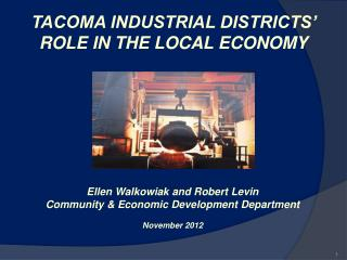 TACOMA INDUSTRIAL DISTRICTS' ROLE IN THE LOCAL ECONOMY