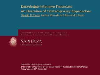Knowledge-intensive Processes: An Overview of Contemporary Approaches