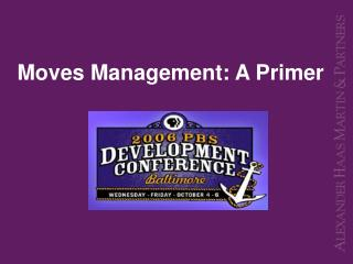 moves management: a primer