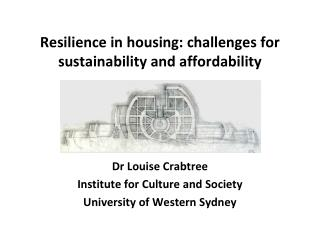 Resilience in  housing:  challenges for sustainability and affordability