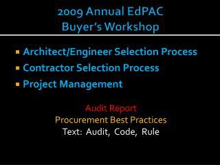 2009 Annual  EdPAC Buyer�s Workshop