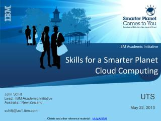 IBM Academic Initiative Skills for a Smarter Planet Cloud Computing