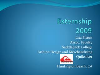 Externship  2009