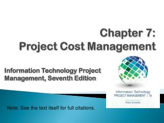 Chapter  7: Project Cost Management