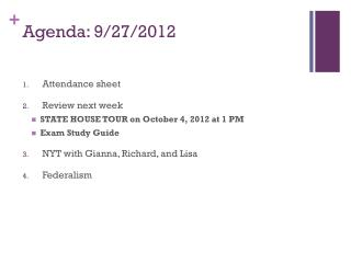 Agenda: 9 /27/ 2012