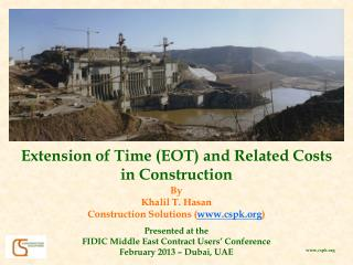 Extension of Time (EOT) and Related Costs in Construction