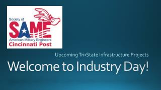 Welcome to Industry Day!