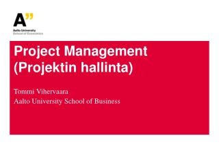 Project Management (Projektin hallinta)