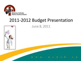 2011-2012 Budget Presentation